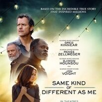 SAME KIND OF DIFFERENT AS ME <br>Film & Television